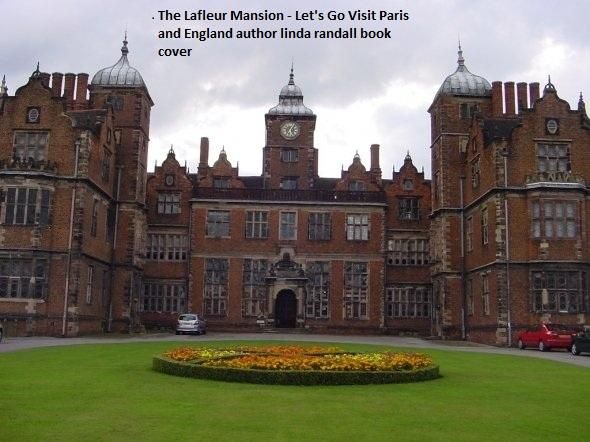 The Lafleur Mansion - Let's Go Visit Paris and England author linda randall book cover