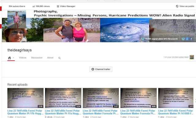 theideagirlsays - YouTube channel wow seti research photography psychic investigations missing persons hurricanes cyclones typhoons predictions 204 subscribers 196 090 views 9 nov 2013