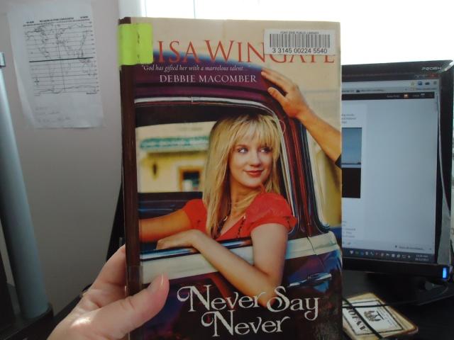 Never say never Lisa Wingate book review linda randall