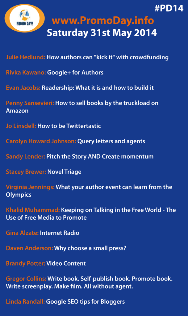 #PD14 has 16 Presentations for authors, publishing industry experts 16 presenters as of May 21, 2014 the idea girl says