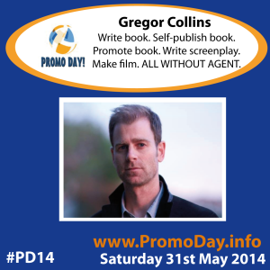 PD14 presenter banner Gregor Collins write book self publish promote write screenplay make film all without agent 31 may 2014 promo day