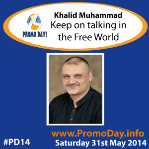 #PD14 presenter banner Khalid Muhammad Keep on talking in the Free World - indie authors promote marketing books the idea girl says
